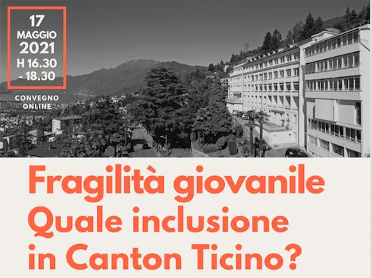 Fragilità giovanile quale inclusione in Canton Ticino